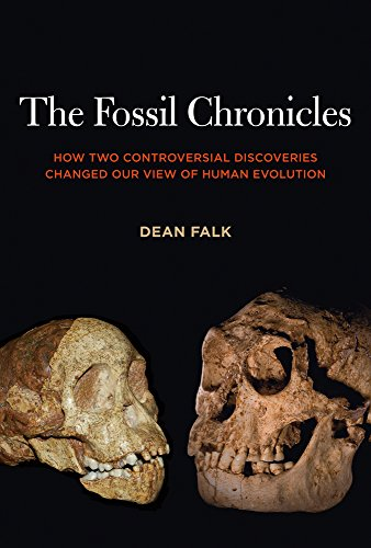9780520274464: The Fossil Chronicles: How Two Controversial Discoveries Changed Our View of Human Evolution