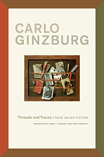 Threads and Traces: Ginzburg, Carlo
