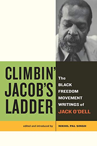 9780520274549: Climbin' Jacob's Ladder: The Black Freedom Movement Writings of Jack O'Dell