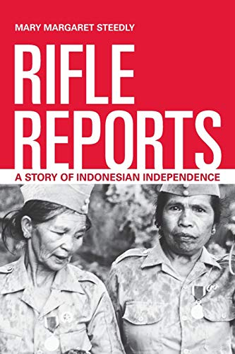 9780520274877: Rifle Reports: A Story of Indonesian Independence