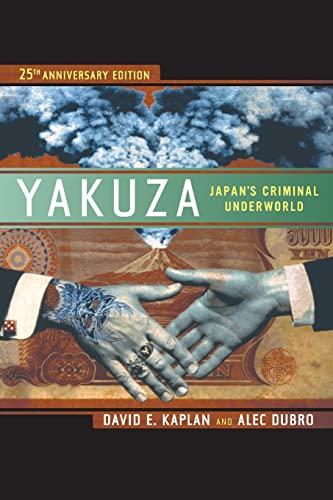9780520274907: Yakuza: Japan's Criminal Underworld