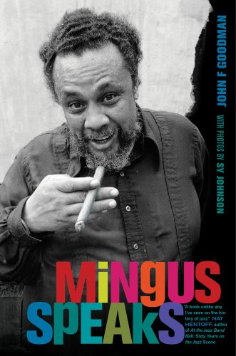 9780520275232: Mingus Speaks
