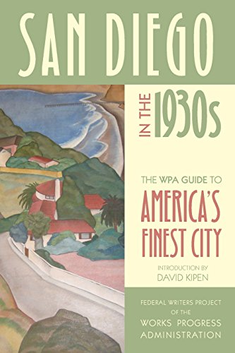 9780520275386: San Diego in the 1930s: The WPA Guide to America's Finest City