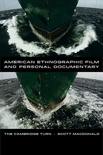 9780520275614: American Ethnographic Film and Personal Documentary: The Cambridge Turn