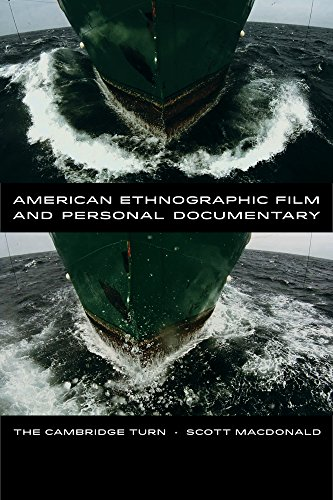 9780520275621: American Ethnographic Film and Personal Documentary: The Cambridge Turn