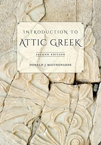 Introduction to Attic Greek (0520275713) by Donald J. Mastronarde