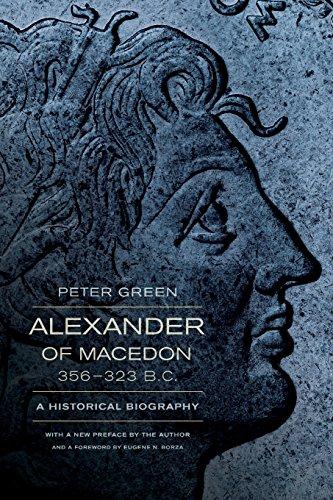 9780520275867: Alexander of Macedon, 356-323 B.C.: A Historical Biography