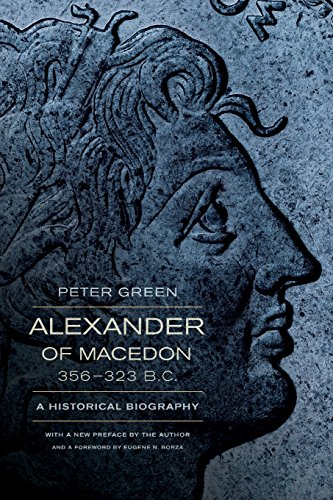 9780520275867: Alexander of Macedon, 356–323 B.C.: A Historical Biography