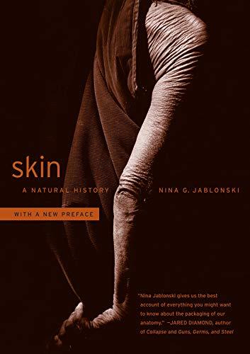 9780520275898: Skin: A Natural History