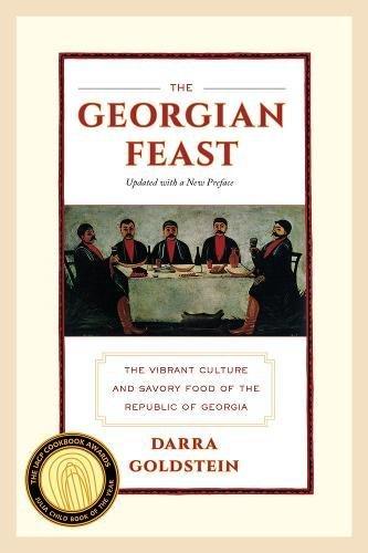 9780520275911: The Georgian Feast: The Vibrant Culture and Savory Food of the Republic of Georgia