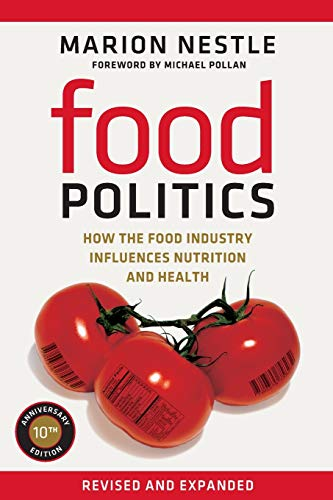 9780520275966: Food Politics: How the Food Industry Influences Nutrition and Health