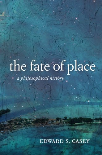 9780520276031: The Fate of Place: A Philosophical History