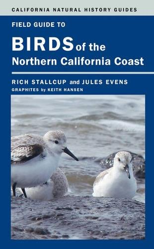 9780520276161: Field Guide to Birds of the Northern California Coast (California Natural History Guides)