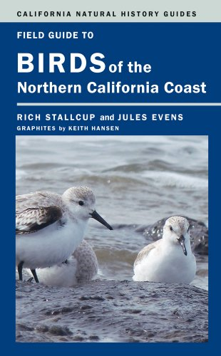 9780520276178: Field Guide to Birds of the Northern California Coast (California Natural History Guides)