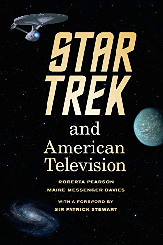 9780520276222: Star Trek and American Television