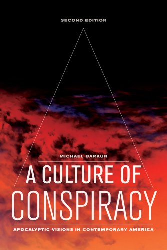9780520276826: A Culture of Conspiracy: Apocalyptic Visions in Contemporary America (Comparative Studies in Religion and Society)