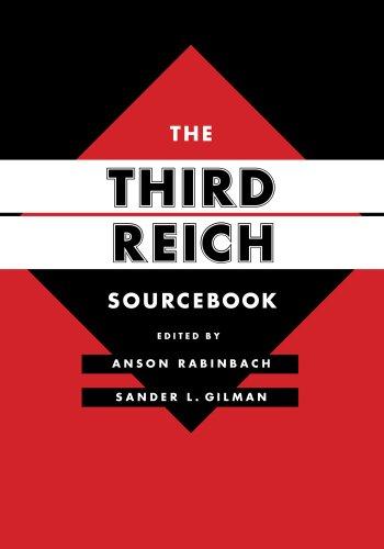 The Third Reich Sourcebook (Weimar and Now: German Cultural Criticism): Rabinbach, Anson; Gilman, ...