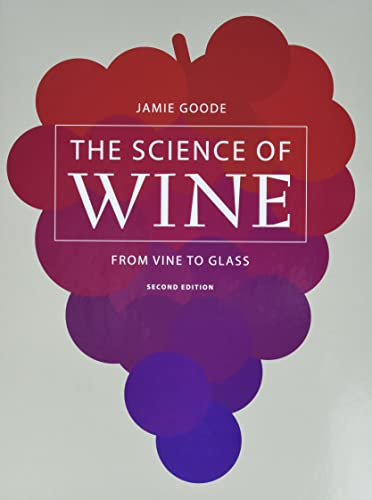 9780520276895: The Science of Wine: From Vine to Glass