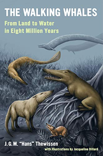 9780520277069: The Walking Whales: From Land to Water in Eight Million Years