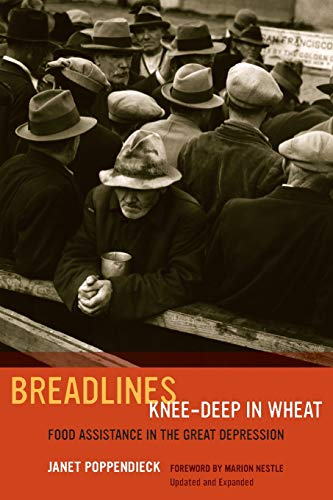 9780520277540: Breadlines Knee-Deep in Wheat: Food Assistance in the Great Depression (California Studies in Food and Culture)