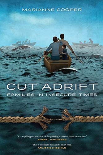 9780520277670: Cut Adrift: Families in Insecure Times