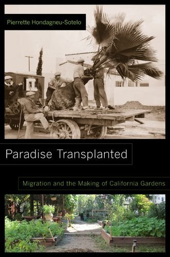 9780520277762: Paradise Transplanted: Migration and the Making of California Gardens
