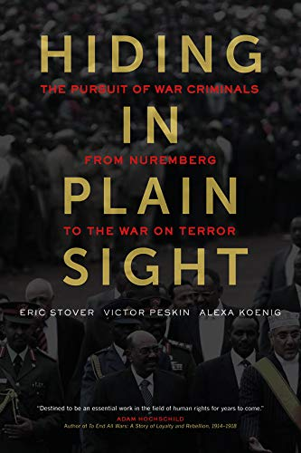 9780520278059: Hiding in Plain Sight: The Pursuit of War Criminals from Nuremberg to the War on Terror