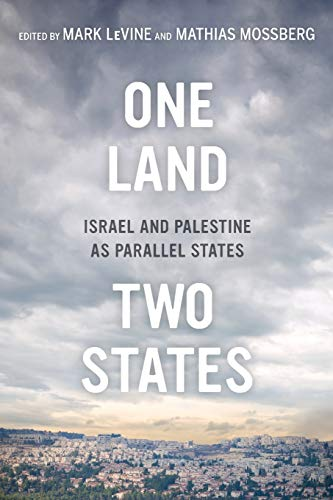 9780520279131: One Land, Two States: Israel and Palestine as Parallel States