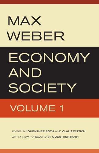 Economy and Society: Weber, Max