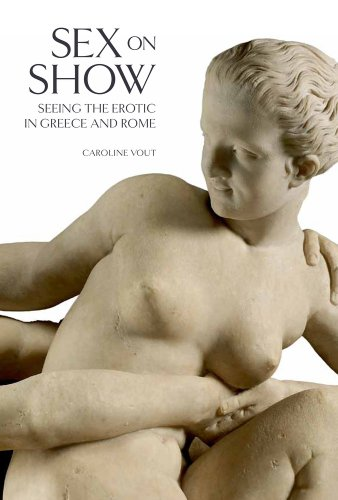 9780520280205: Sex on Show: Seeing the Erotic in Greece and Rome