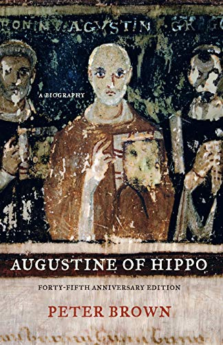 9780520280410: Augustine of Hippo: A Biography, Forty-Fifth Anniversary Edition