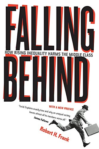 9780520280526: Falling Behind: How Rising Inequality Harms the Middle Class (Wildavsky Forum Series)