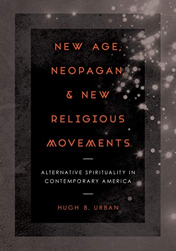 9780520281189: New Age, Neopagan, and New Religious Movements: Alternative Spirituality in Contemporary America