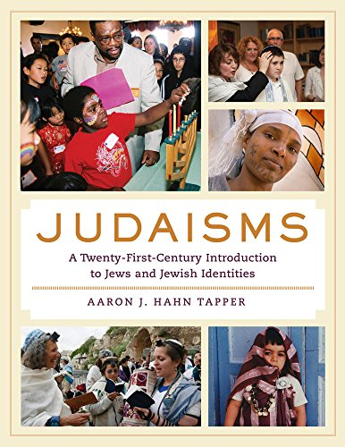 9780520281356: Judaisms: A Twenty-First-Century Introduction to Jews and Jewish Identities