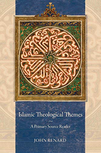 9780520281899: Islamic Theological Themes: A Primary Source Reader