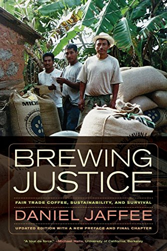 9780520282247: Brewing Justice: Fair Trade Coffee, Sustainability, and Survival