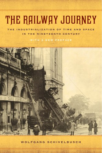 9780520282261: The Railway Journey: The Industrialization of Time and Space in the Nineteenth Century