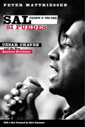 9780520282506: Sal Si Puedes (Escape If You Can): Cesar Chavez and the New American Revolution