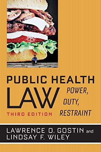 9780520282650: Public Health Law: Power, Duty, Restraint