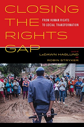 Closing the Rights Gap: From Human Rights to Social Transformation (Hardback)