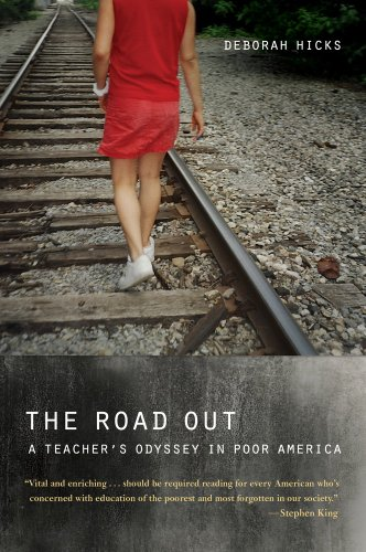 9780520283916: The Road Out: A Teacher's Odyssey in Poor America