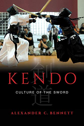 9780520284371: Kendo: Culture of the Sword