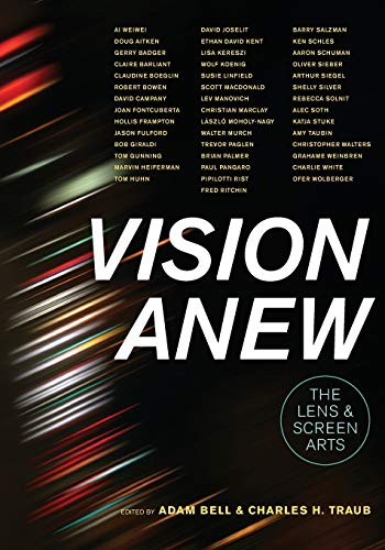 9780520284708: Vision Anew: The Lens and Screen Arts