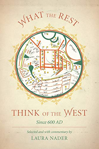 9780520285781: What the Rest Think of the West: Since 600 AD