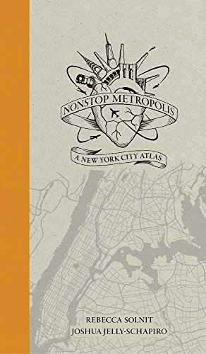 Nonstop Metropolis: A New York City Atlas (Hardcover): Rebecca Solnit