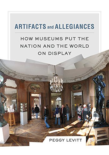 9780520286078: Artifacts and Allegiances: How Museums Put the Nation and the World on Display