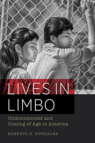 Lives in Limbo Undocumented and Coming of Age in America