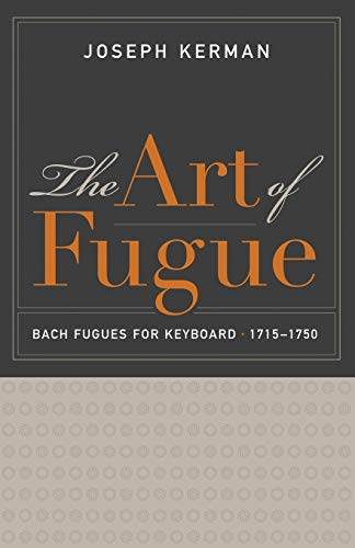 9780520287631: The Art of Fugue: Bach Fugues for Keyboard, 1715-1750