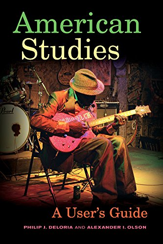 9780520287730: American Studies: A User's Guide