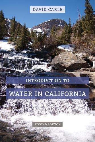 9780520287891: Introduction to Water in California (California Natural History Guides)